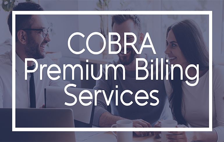 All About COBRA and Premium Billing Services