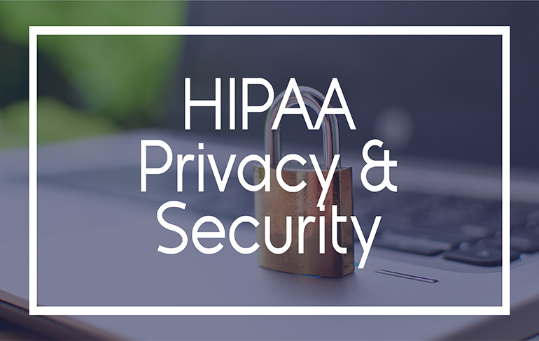 All About HIPAA Privacy and Security