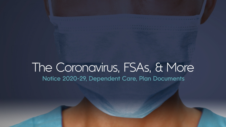 Preview image for Coronavirus and Changes to FSAs & More