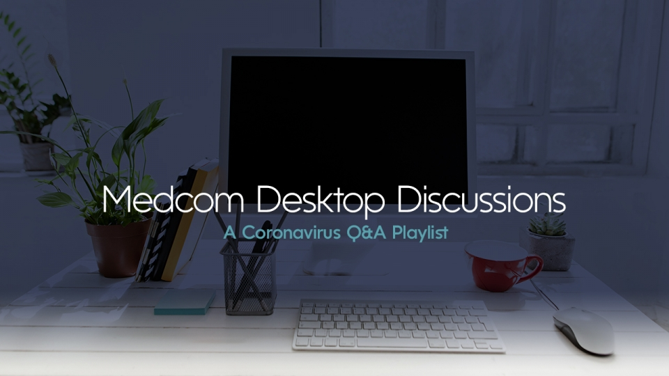 Preview image for Coronavirus Desktop Discussion Q&A